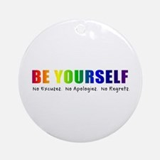 Be Yourself (Rainbow) Ornament (Round)