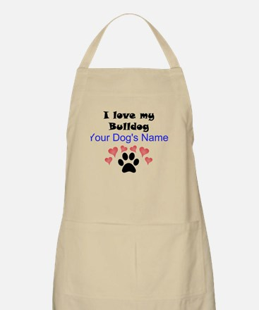 Custom I Love My Bulldog Apron