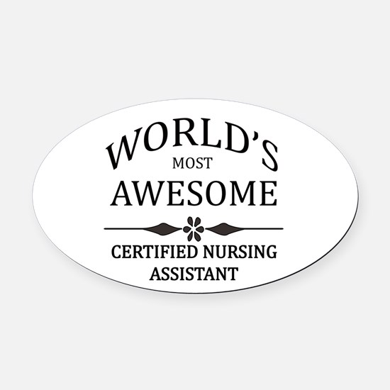World's Most Awesome Certified Nursing Assistant O