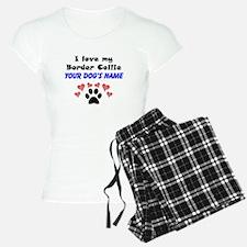 Custom I Love My Border Collie Pajamas