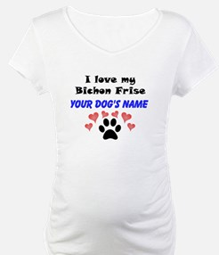 Custom I Love My Bichon Frise Shirt