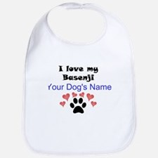 Custom I Love My Basenji Bib