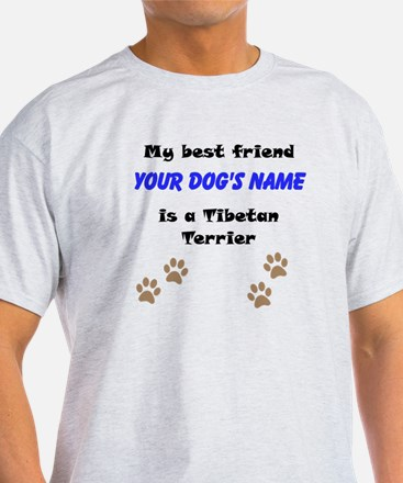 Custom Tibetan Terrier Best Friend T-Shirt