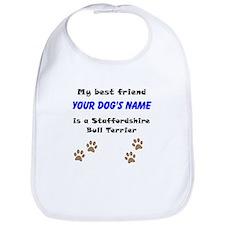 Custom Staffordshire Bull Terrier Best Friend Bib