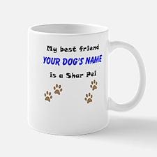 Custom Shar Pei Best Friend Small Small Mug