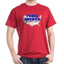 Frack America Energy Jobs T-Shirt