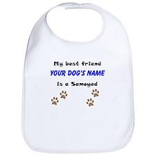 Custom Samoyed Best Friend Bib