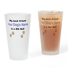 Custom Pit Bull Best Friend Drinking Glass