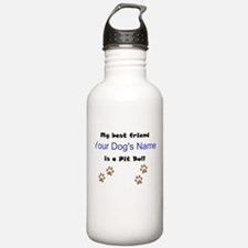 Custom Pit Bull Best Friend Water Bottle