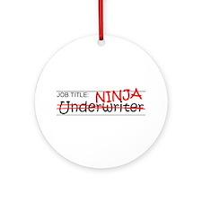 Job Ninja Underwriter Ornament (Round)