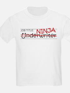 Job Ninja Underwriter T-Shirt