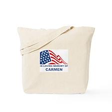 Loving Memory of Carmen Tote Bag