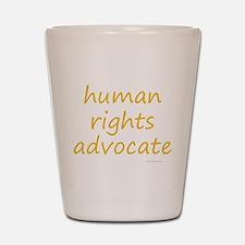 human rights advocate Shot Glass