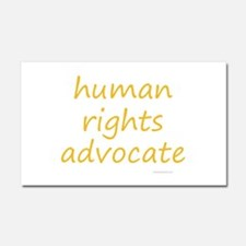 human rights advocate Car Magnet 20 x 12