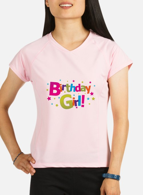 birthday girl colorful Peformance Dry T-Shirt