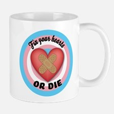 Fix Your Hearts or Die Mugs