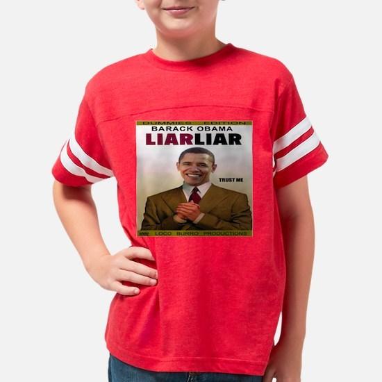 12 Obama Liar Liar SM Youth Football Shirt