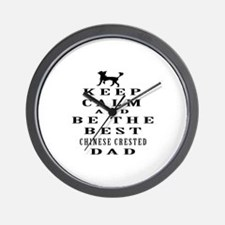 Keep Calm Chinese Crested Designs Wall Clock