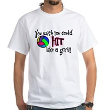 You Wish You Could Hit Like a Girl Shirt
