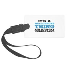 It's a Mellophone Thing Luggage Tag