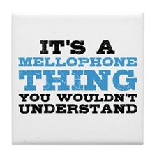 It's a Mellophone Thing Tile Coaster