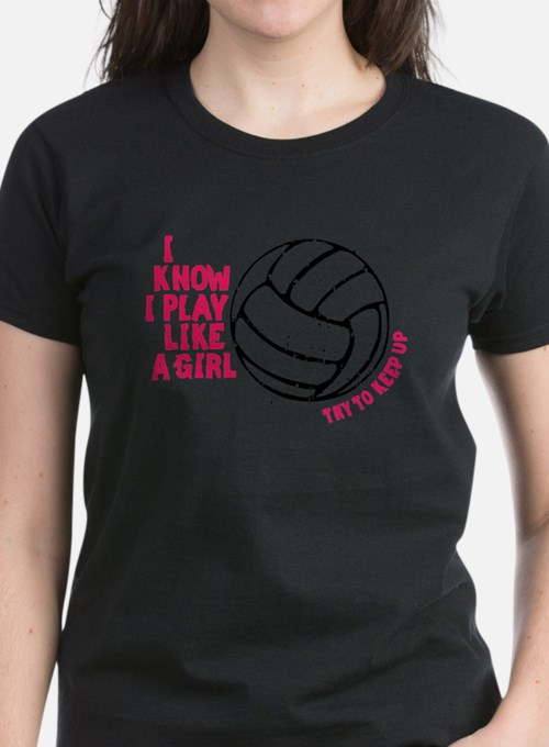 Play Volleyball Like a Girl Tee