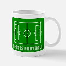 THIS IS FOOTBALL Mug