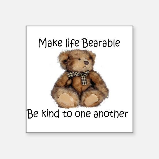 Make life bearable Sticker