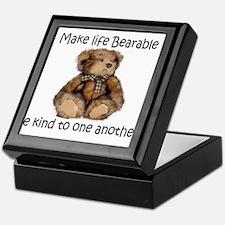 Make life bearable Keepsake Box