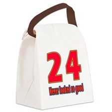 24 Never Looked So Good Canvas Lunch Bag