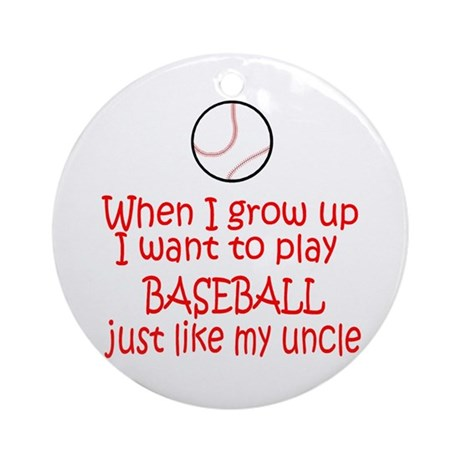 Baseball...just like Uncle Ornament (Round)