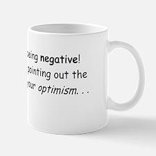 I'm not negative! Mug