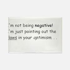 I'm not negative! Rectangle Magnet
