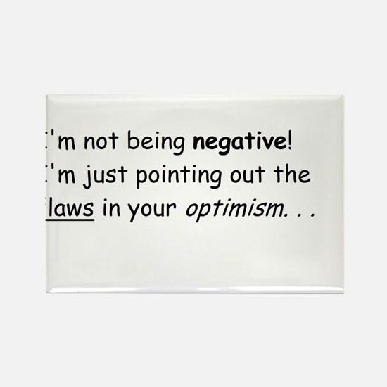 I'm not negative! Rectangle Magnet