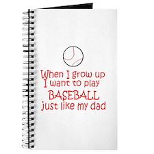 Baseball...just like DAD Journal
