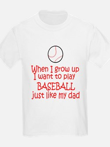 Baseball...just like DAD Kids T-Shirt