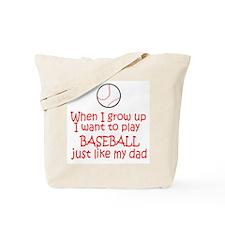 Baseball...just like DAD Tote Bag