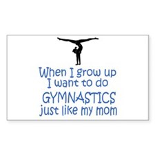 Gymnastics...just like MOM Rectangle Sticker