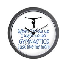Gymnastics...just like MOM Wall Clock