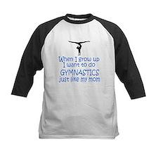 Gymnastics...just like MOM Tee