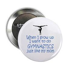 Gymnastics...just like MOM Button