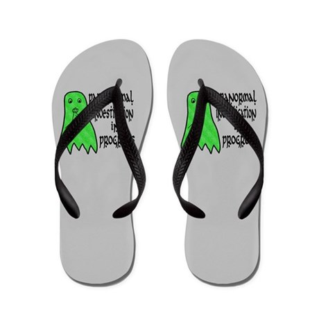 Paranormal Investigation in Progress Flip Flops
