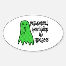 Paranormal Investigation in Progress Decal