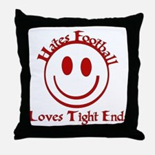 Hates Football Loves Tight Ends Throw Pillow