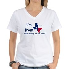 Im from Texas - what country are you from? T-Shirt