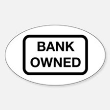 Bank Owned Sign Decal