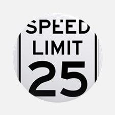 Speed Limit 25 Sign Ornament (Round)