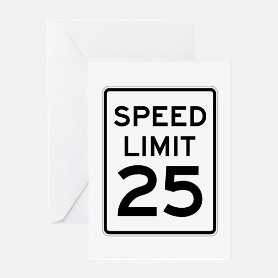 Speed Limit 25 Sign Greeting Card