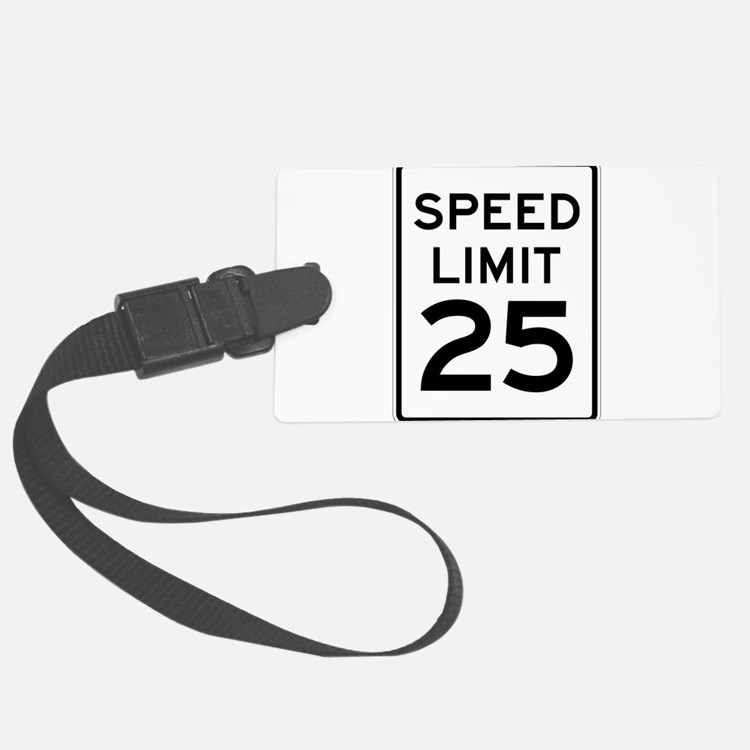 Speed Limit 25 Sign Luggage Tag
