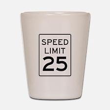 Speed Limit 25 Sign Shot Glass